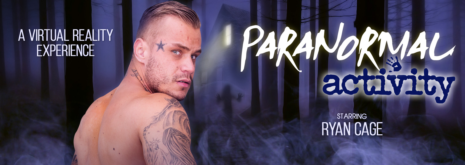 Paranormal Activity - VR Porn Video, Starring Ryan Cage